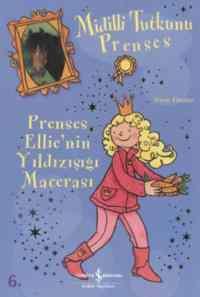 Midilli Tutkunu Prenses – ( Prenses Ellie'nin Yıldızışığı Macerası )
