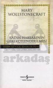 Kadın Haklarının Gerekçelendirilmesi - Hasan Ali Yücel Klasikleri