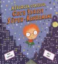 Kıvırcık Çokcesur Gece Yarısı Süper-Kahramanı