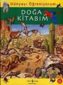 Dünyayı Öğreniyorum - Doğa Kitabım (6-9 Yaş)
