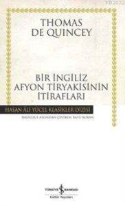 Bir İngiliz Afyon Tiryakisinin İtirafları