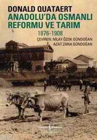 Anadoluda Osmanlı Reformu ve Tarım