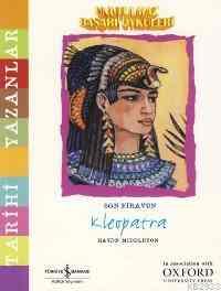 Unutulmaz Başarı Öyküleri - Kleopatra