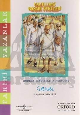 Unutulmaz Başarı Öyküleri – Gandi