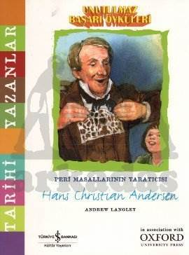 Unutulmaz Başarı Öyküleri - Hans Christian Andersen