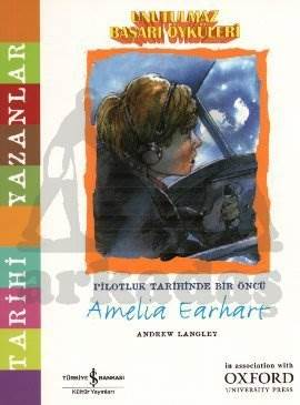 Unutulmaz Başarı Öyküleri - Amelia Earhart