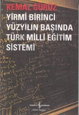 Yirmi Birinci Yüzyılın Başında Türk Milli Eğitim Sistemi