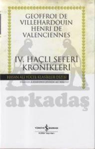 IV.Haçlı Seferi Kronikleri - Hasan Ali Yücel Klasikleri