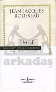 Emile - Ya da Eğitim Üzerine - Hasan Ali Yücel Klasikleri