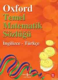 Oxford Temel Matematik Sözlüğü İngilizce-Türkçe