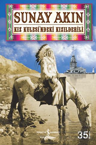 Kız Kulesindeki Kızılderili