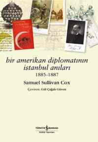 Bir Amerikalı Diplomatın İstanbul Anıları 1885-1887