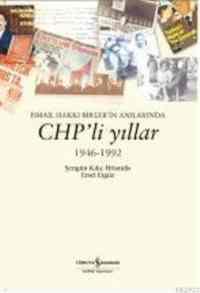 CHP'li Yıllar 1946-1992