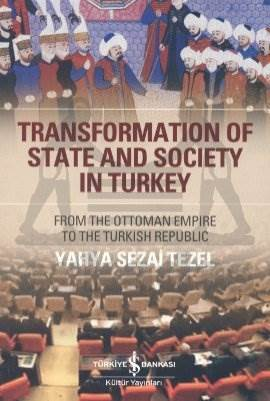 Transfornation Of State And Society in Turkey