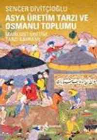 Asya üretim Tarzı ve Osmanlı Toplumu