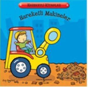 Hareketli Kitaplar Serisi - Hareketli Makineler