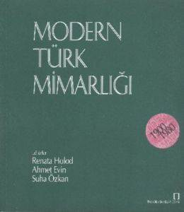 Modern Türk Mimarlığı 1900-1980