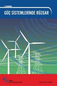Güç Sistemlerinde Rüzgar: Wind Power In Power Systems