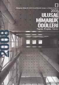 2008 Ulusal Mimarlık Ödülleri (Yapılar, Projeler, Fikirler)