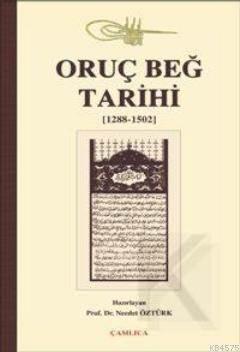 Oruç Beğ Tarihi (1288-1502)