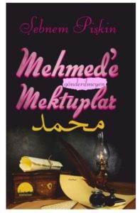 Mehmed' Gönderilmeyen Mektuplar