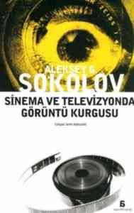 Sinema ve Televizyonda Görüntü Kurgusu