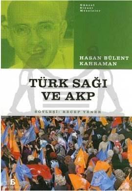 Türk Sağı ve AKP