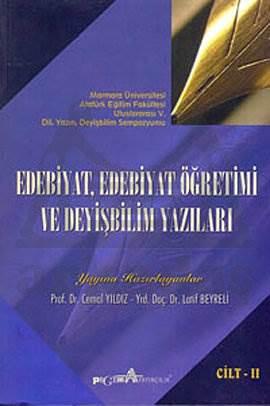 Edebiyat, Edebiyat Öğretimi ve Deyişbilim Yazıları Cilt-II