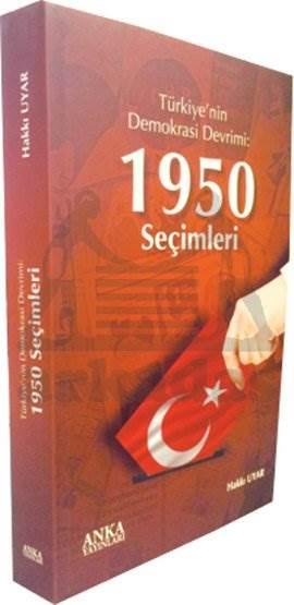 Türkiye'nin Demokrasi Devrimi: 1950 Seçimleri
