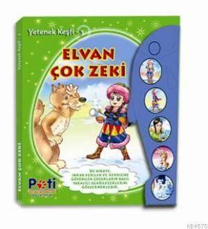 Elvan Çok Zeki; Yetenek Keşfi - 3
