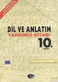 10. Sınıf Dil Ve Anlatım Yardımcı Kitabı