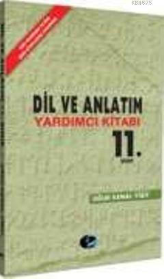 11. Sınıf Dil Ve Anlatım Yardımcı Kitabı
