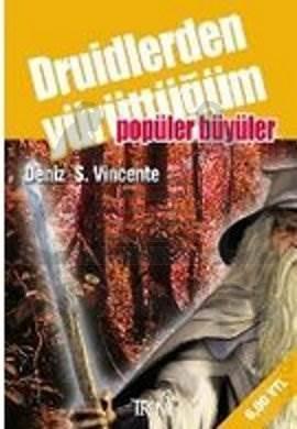 Druidlerden Yürüttüğüm Popüler Büyüler