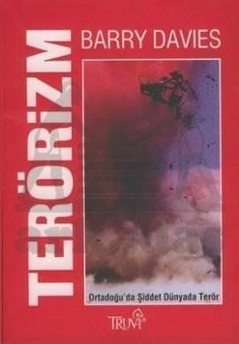 Terörizm Ortadoğu'da Şiddet Dünyada Terör