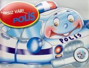 Polis - Hırsız Var ...