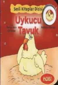 Sesli Kitaplar Dizisi Uykucu Tavuk