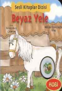 Sesli Kitaplar Dizisi Beyaz Yele