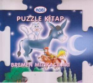 Bremen Mızıkacıları Puzzle Kitap