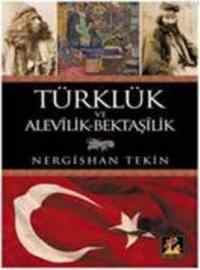 Türklük ve Alevilik Bektaşilik