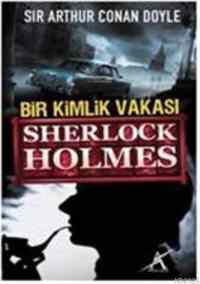 Bir Kimlik Vakası Sherlock Holmes