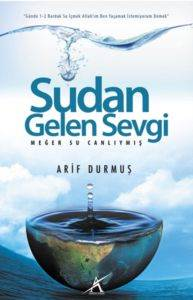 Sudan Gelen Sevgi