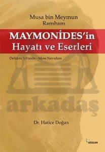 Musa Bin Meymun Rambam - Maymonides'in Hayatı ve Eserleri