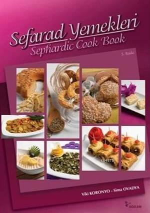 Sefarad Yemekleri; Seferad Cook Book