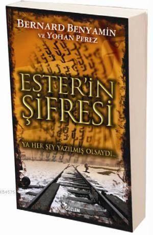 Ester'in Şifresi; Ya Her Şey Yazılmış Olsaydı