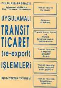 Uygulamalı Transit Ticaret İşlemleri