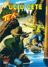 Tex 154 - Üçlü Çete