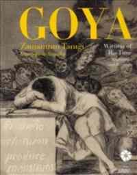 Goya Zamanın Tanığı - Witness of His Time