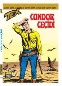 Altın Tex Sayı: 134 Condor Geçidi