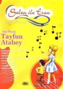 Selen İle Eren Çocuk Şarkıları (Kitap+Dvd)