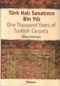 Türk Halı Sanatının Bin Yılı (Ciltli)